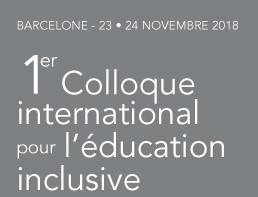 23- 24 novembre : 1er colloque international sur l'école inclusive