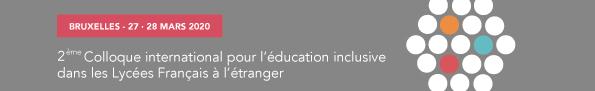 Formulaire de réservation : 2ème colloque international pour l'éducation inclusive LFJM 27-28 mars
